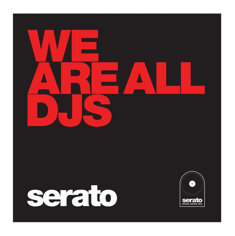 Serato Manifesto, 10 Control Vinyls schwarz, We are all DJs